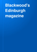 Blackwood's Edinburgh Magazine