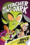 My Teacher Glows in the Dark Book