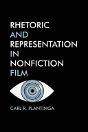 Rhetoric and Representation in Nonfiction Film