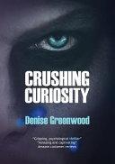 Pdf Crushing Curiosity