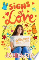 Signs Of Love Destiny Date Book PDF