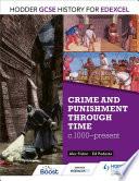 Hodder Gcse History For Edexcel Crime And Punishment Through Time C1000 Present