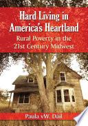 Hard Living in America s Heartland