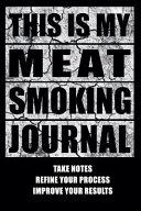 This Is My Meat Smoking Journal