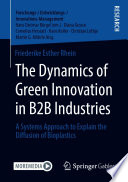 The Dynamics of Green Innovation in B2B Industries