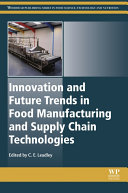 Pdf Innovation and Future Trends in Food Manufacturing and Supply Chain Technologies
