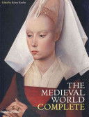 The Medieval World Complete Book