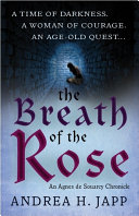 The Breath of the Rose