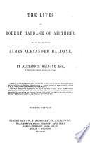 The Lives of R  Haldane     and of J  A  Haldane  Fourth Edition