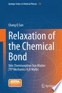 Relaxation of the Chemical Bond Book