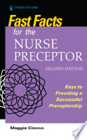Fast Facts For The Nurse Preceptor Second Edition