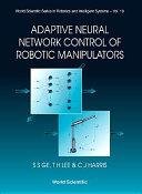 Adaptive Neural Network Control of Robotic Manipulators