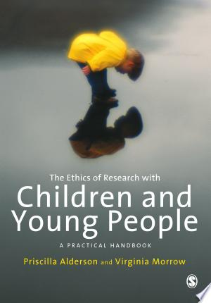 Download The Ethics of Research with Children and Young People Free Books - manybooks-pdf