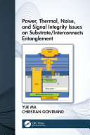 Power  Thermal  Noise  and Signal Integrity Issues on Substrate Interconnects Entanglement