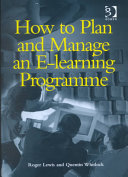 How to Plan and Manage an E learning Programme