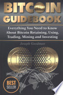 Bitcoin Guidebook (Black and White Edition)