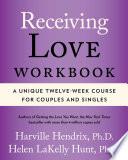 Receiving Love Workbook Book PDF