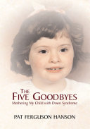 The Five Goodbyes