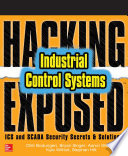 Hacking Exposed Industrial Control Systems  ICS and SCADA Security Secrets   Solutions Book