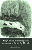 Scepticism in geology and the reasons for it  by Verifier