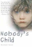 Pdf Nobody's Child - Against All the Odds, He Managed to Escape the Horrors of a Stolen Childhood Telecharger