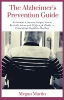The Alzheimer s Prevention Guide
