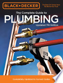 Black   Decker The Complete Guide to Plumbing Updated 7th Edition