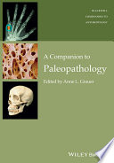 A Companion To Paleopathology Book PDF