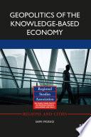 Geopolitics Of The Knowledge Based Economy