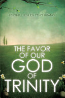 The Favor of Our God of Trinity ebook
