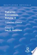 Fisheries Economics  Volume II