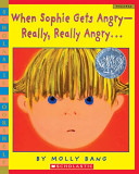 When Sophie Gets Angry – Really, Really Angry… Molly Garrett Bang Cover