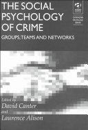 The Social Psychology Of Crime