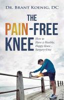 The Pain Free Knee Book