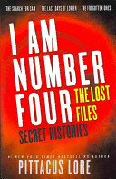 I Am Number Four: The Lost Files: Secret Histories