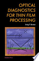 Optical Diagnostics for Thin Film Processing Book