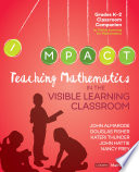 Teaching Mathematics in the Visible Learning Classroom  Grades K 2 Book
