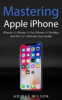 Mastering Apple iPhone