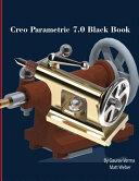 Creo Parametric 7 0 Black Book Book