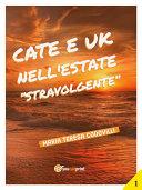 """Cate e Uk nell'estate """"stravolgente"""""""