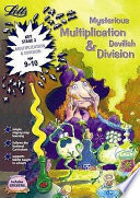 Mysterious Multiplication and Devilish Division