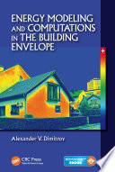 Energy Modeling And Computations In The Building Envelope Book PDF