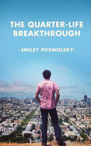 The Quarter Life Breakthrough