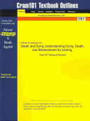 Outlines and Highlights for Death and Dying Understanding Dying  Death  and Bereavement by Leming  Isbn