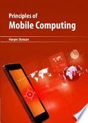 Principles of Mobile Computing