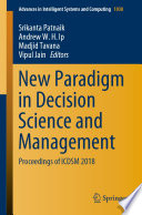 New Paradigm in Decision Science and Management