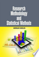 Research Methodology and Statistical Methods