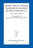 Jahrbuch 2007 der Deutschen Gesellschaft für Geschichte der Sportwissenschaft e.V.
