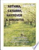 Asthma  Catarrh  Hayfever   Sinusitus Book PDF