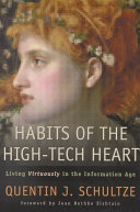 Habits of the High tech Heart